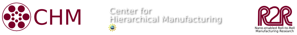 The Center for Hierarchical Manufacturing - an NSF Nanoscale Science and Engineering Center (NSEC)